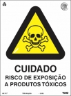 Placas Alerta A7 - Cuidado Risco de Exposição de Produtos Tóxicos