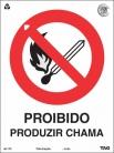 Placas Proibição P2 - Proibido Produzir Chamas