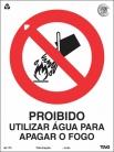 Placas Proibição P3 - Proibido Utilizar Água para Apagar o Fogo